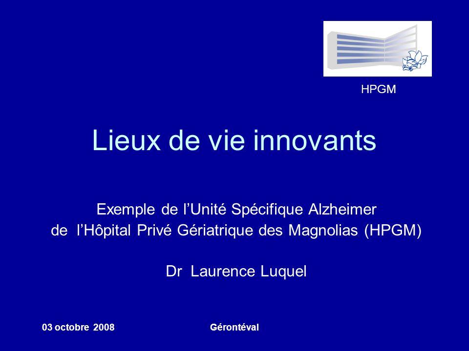 Lieux de vie innovants Exemple de l'Unité Spécifique Alzheimer