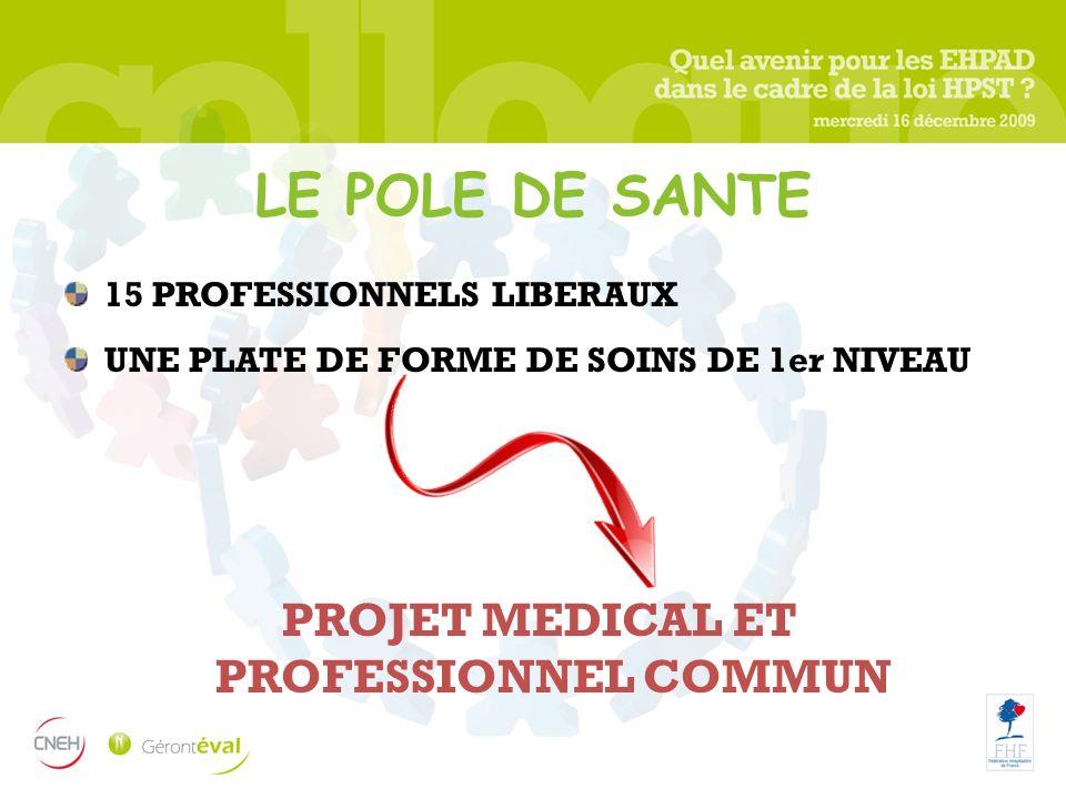 PROJET MEDICAL ET PROFESSIONNEL COMMUN