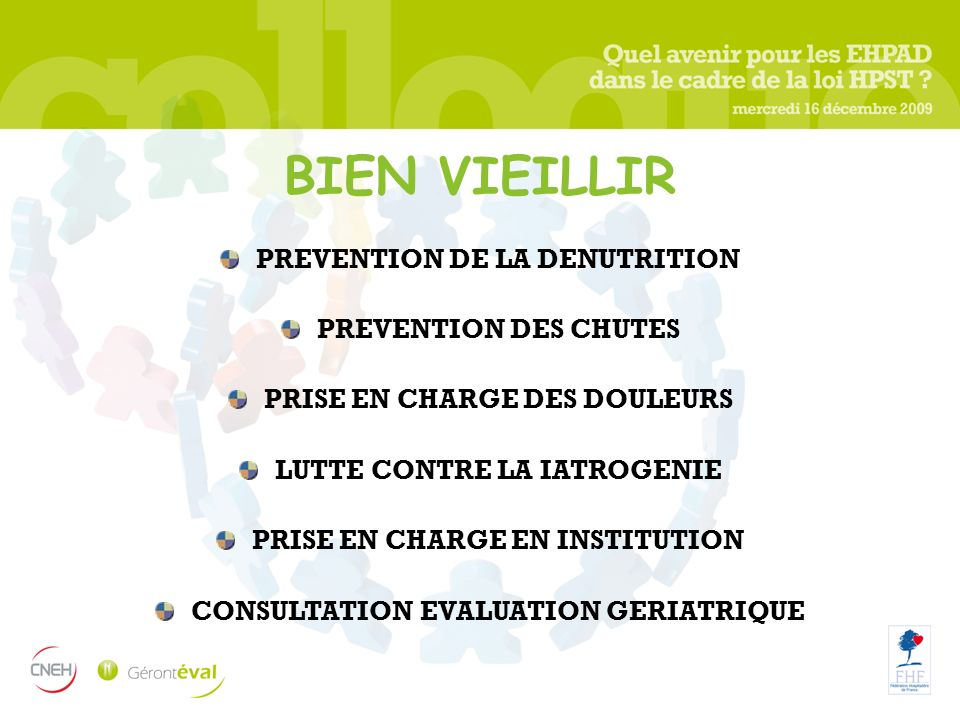 BIEN VIEILLIR PREVENTION DE LA DENUTRITION PREVENTION DES CHUTES