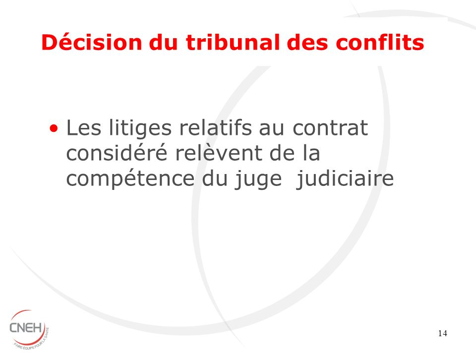 Décision du tribunal des conflits