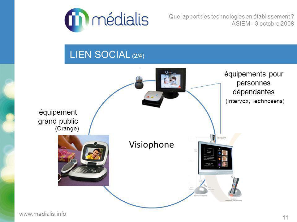 LIEN SOCIAL (2/4) Visiophone équipements pour personnes dépendantes
