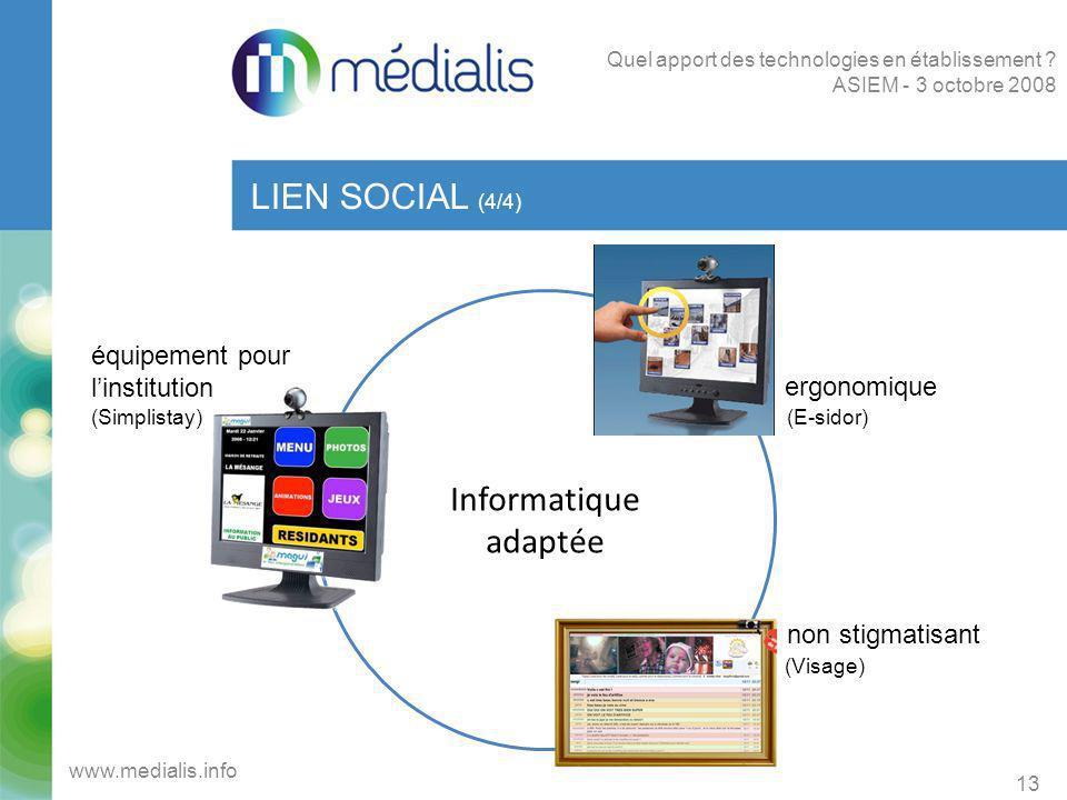 LIEN SOCIAL (4/4) Informatique adaptée équipement pour l'institution