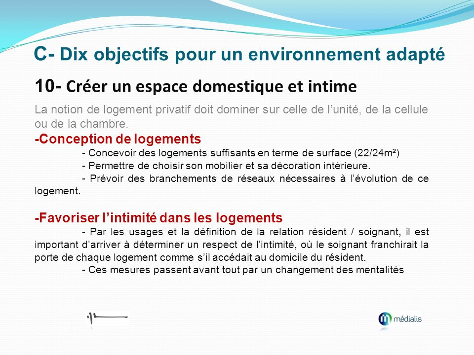 C- Dix objectifs pour un environnement adapté