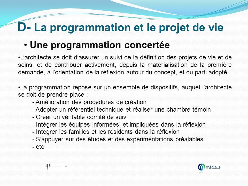 D- La programmation et le projet de vie
