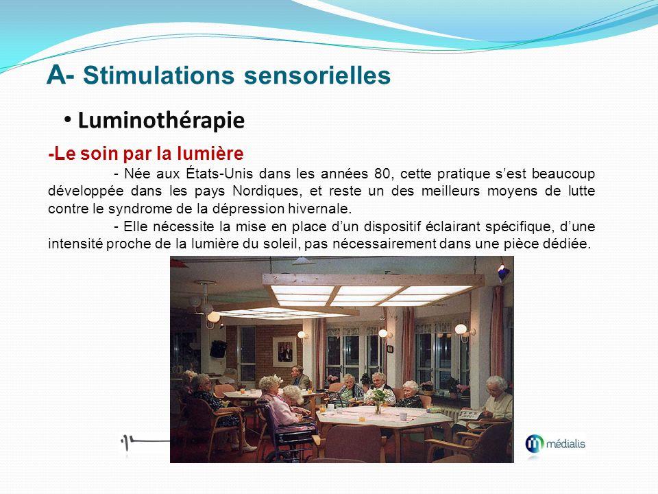 A- Stimulations sensorielles