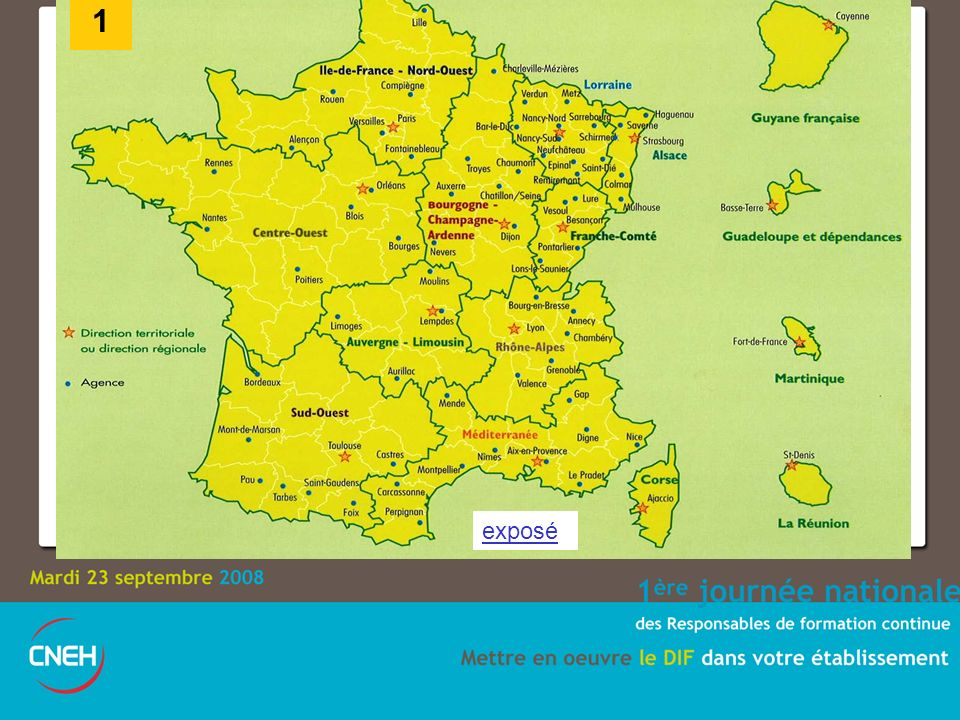 1 L ONF est présent sur tout le territoire français exposé