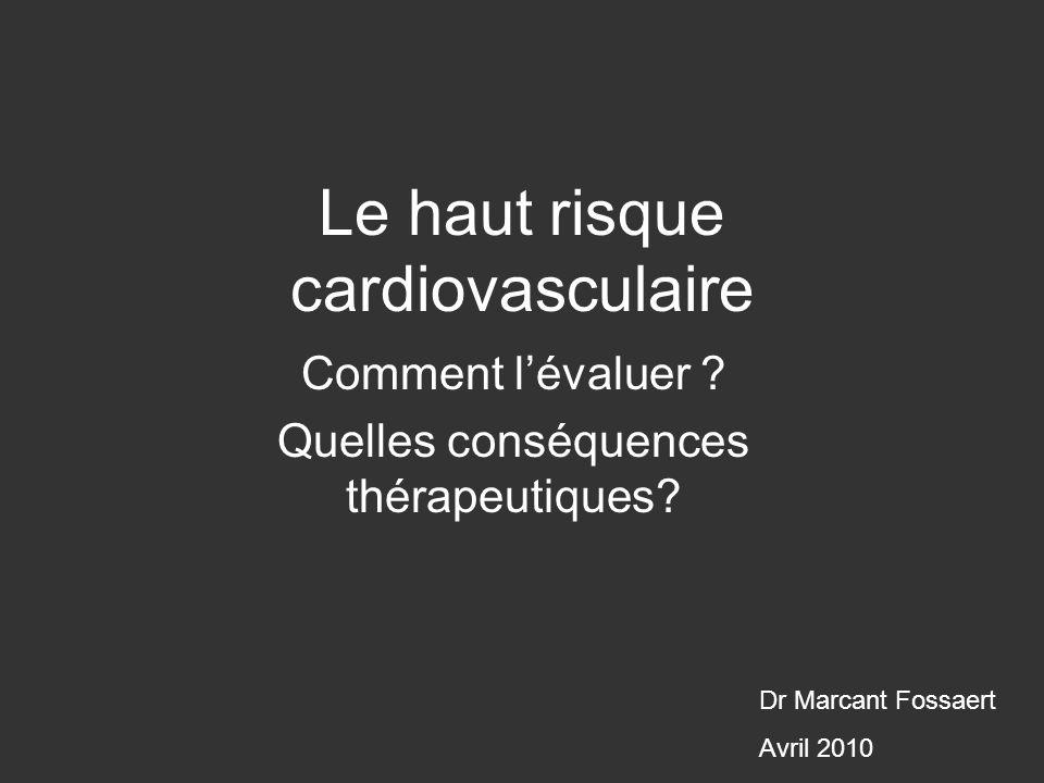 Le haut risque cardiovasculaire