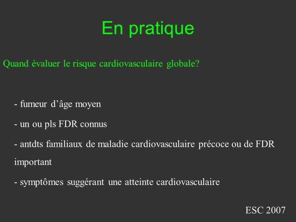En pratique Quand évaluer le risque cardiovasculaire globale