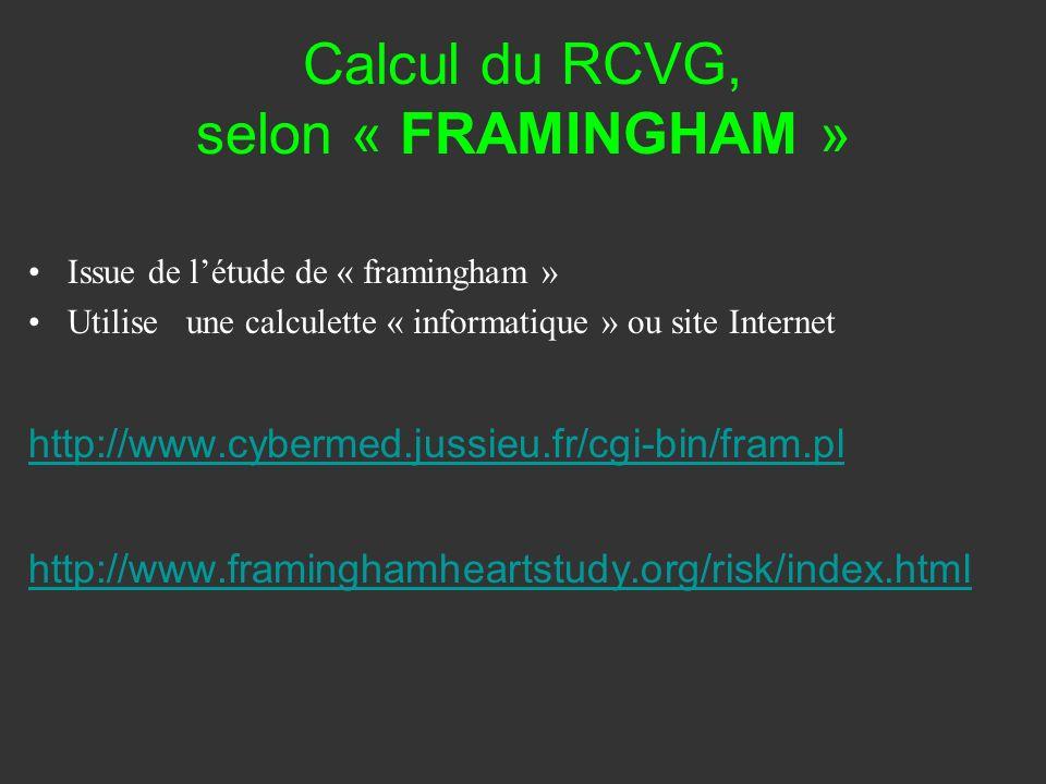 Calcul du RCVG, selon « FRAMINGHAM »