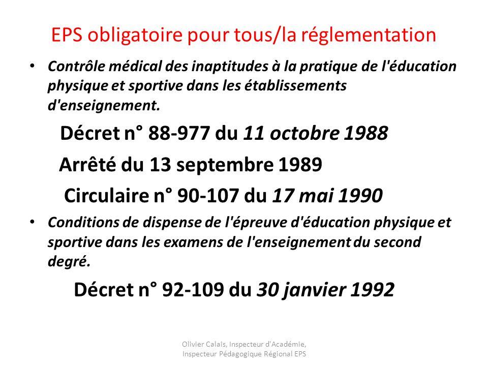 EPS obligatoire pour tous/la réglementation