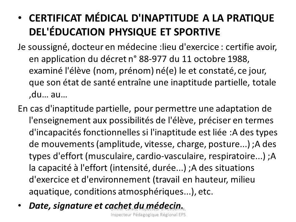 CERTIFICAT MÉDICAL D INAPTITUDE A LA PRATIQUE DEL ÉDUCATION PHYSIQUE ET SPORTIVE
