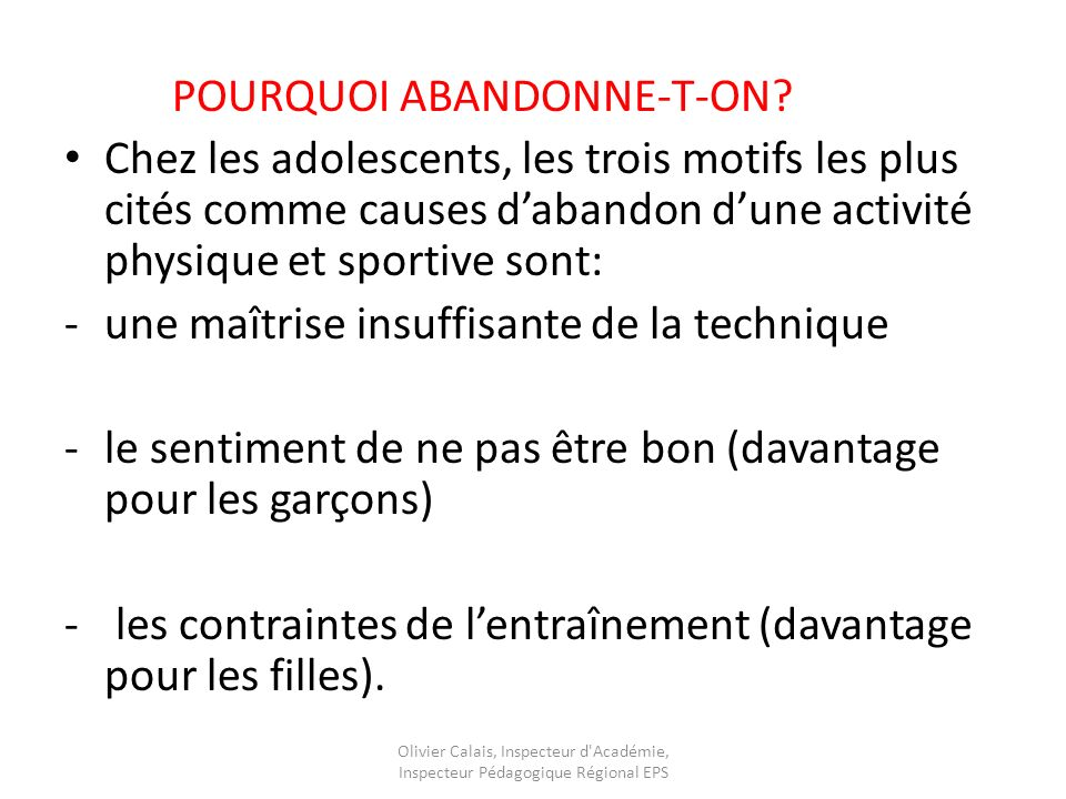 POURQUOI ABANDONNE-T-ON
