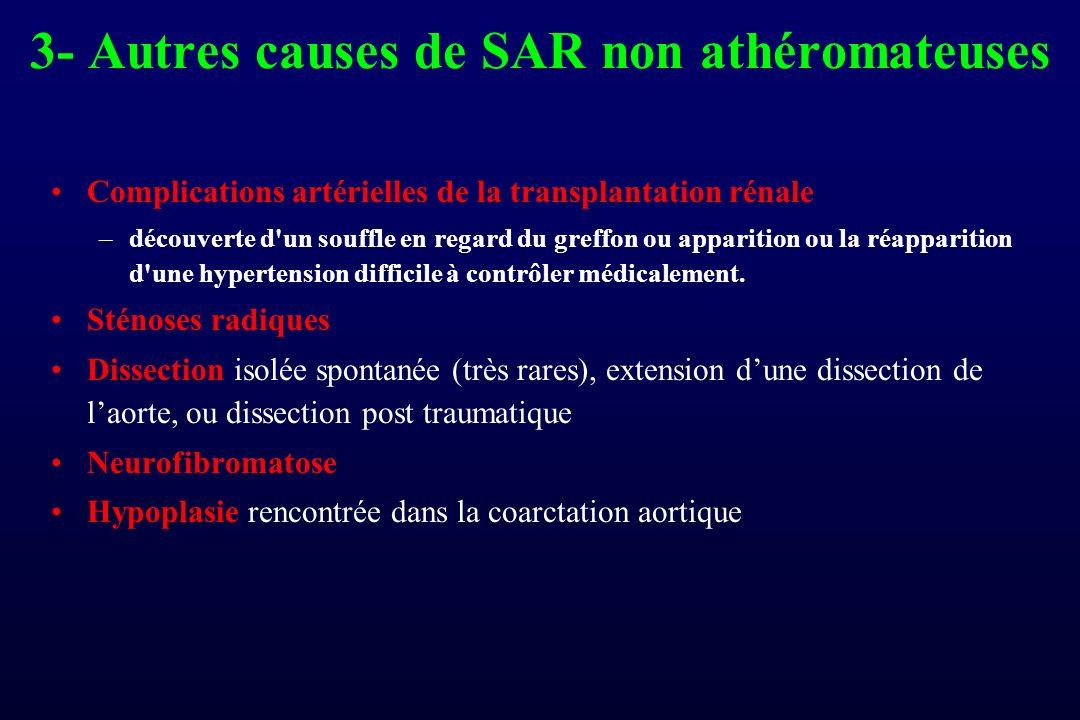 3- Autres causes de SAR non athéromateuses