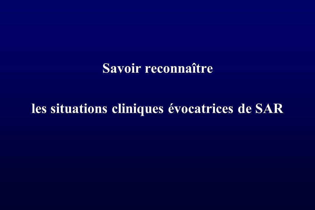 Savoir reconnaître les situations cliniques évocatrices de SAR