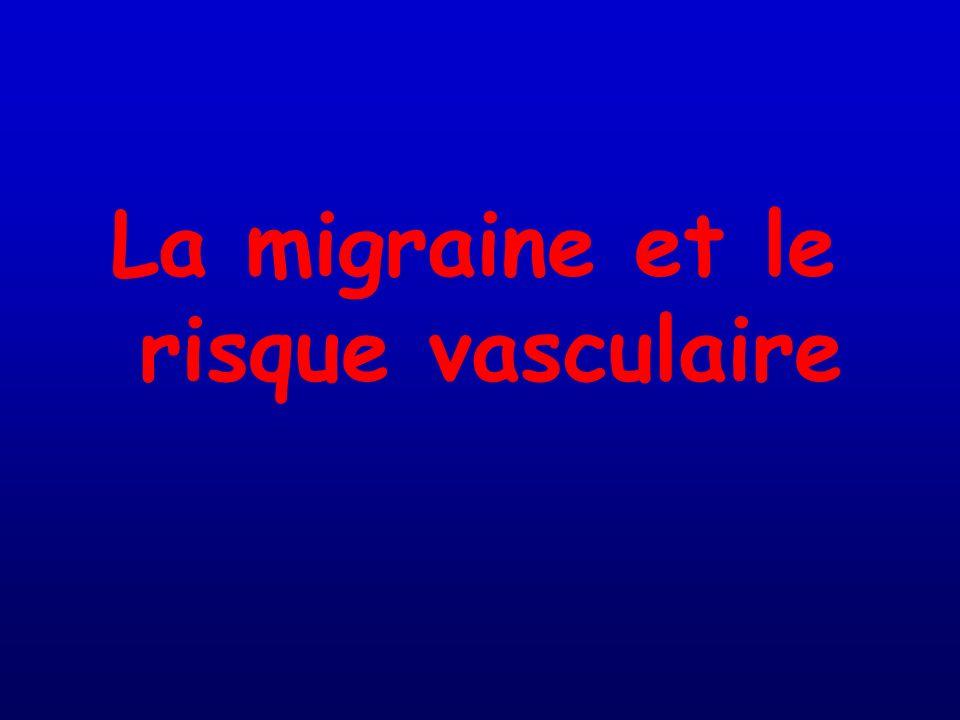 La migraine et le risque vasculaire