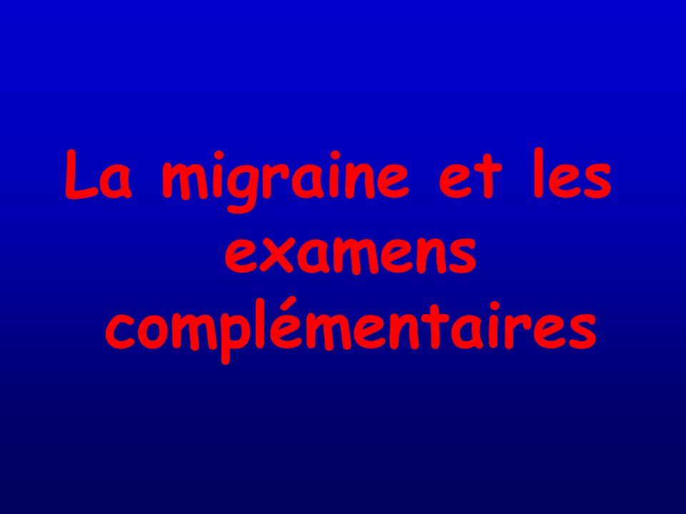 La migraine et les examens complémentaires
