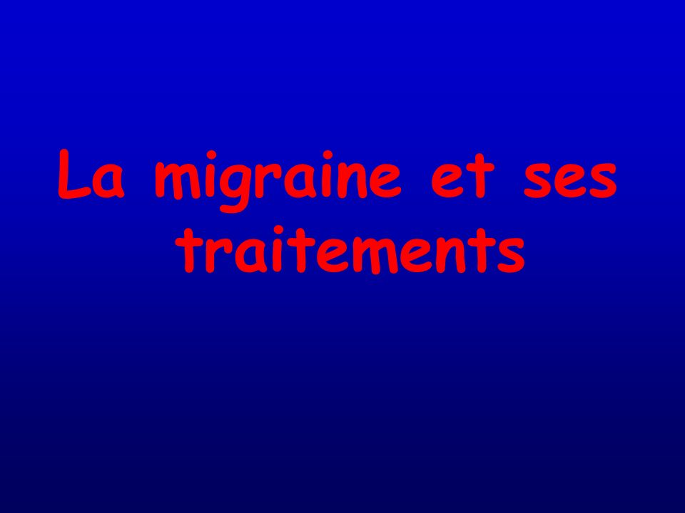 La migraine et ses traitements