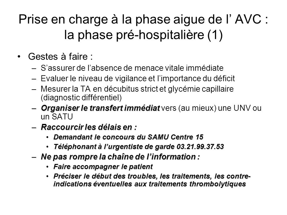 Prise en charge à la phase aigue de l' AVC : la phase pré-hospitalière (1)