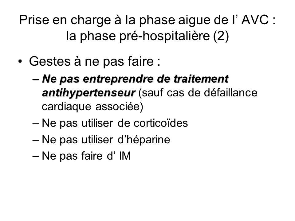 Prise en charge à la phase aigue de l' AVC : la phase pré-hospitalière (2)