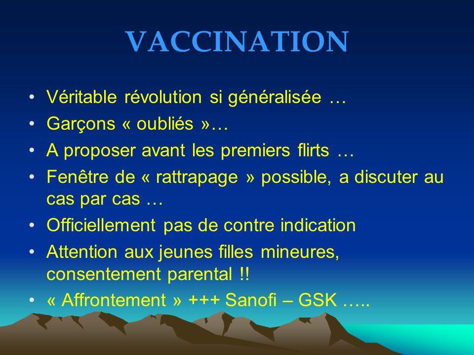 VACCINATION Véritable révolution si généralisée … Garçons « oubliés »…