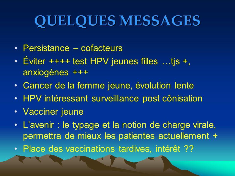 QUELQUES MESSAGES Persistance – cofacteurs