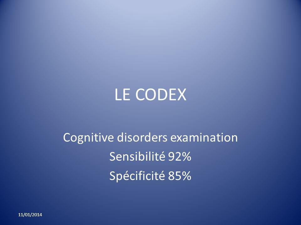 Cognitive disorders examination Sensibilité 92% Spécificité 85%