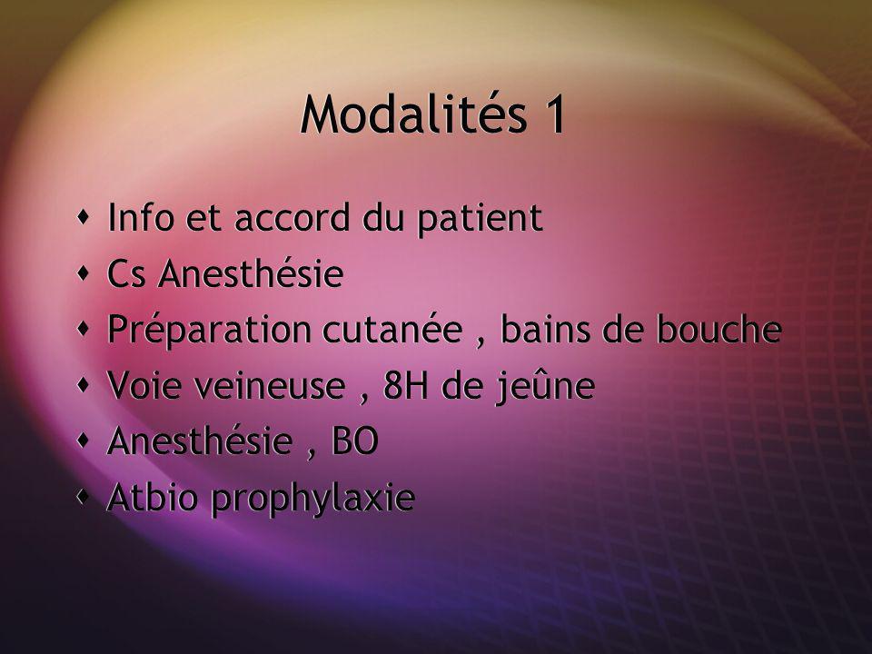 Modalités 1 Info et accord du patient Cs Anesthésie