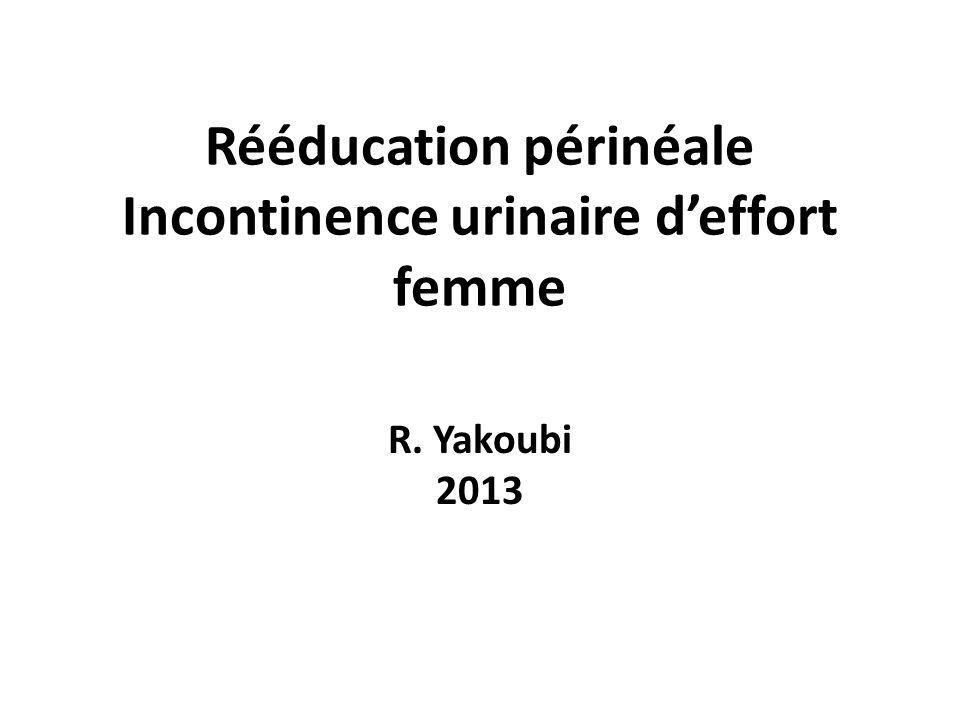 Rééducation périnéale Incontinence urinaire d'effort femme