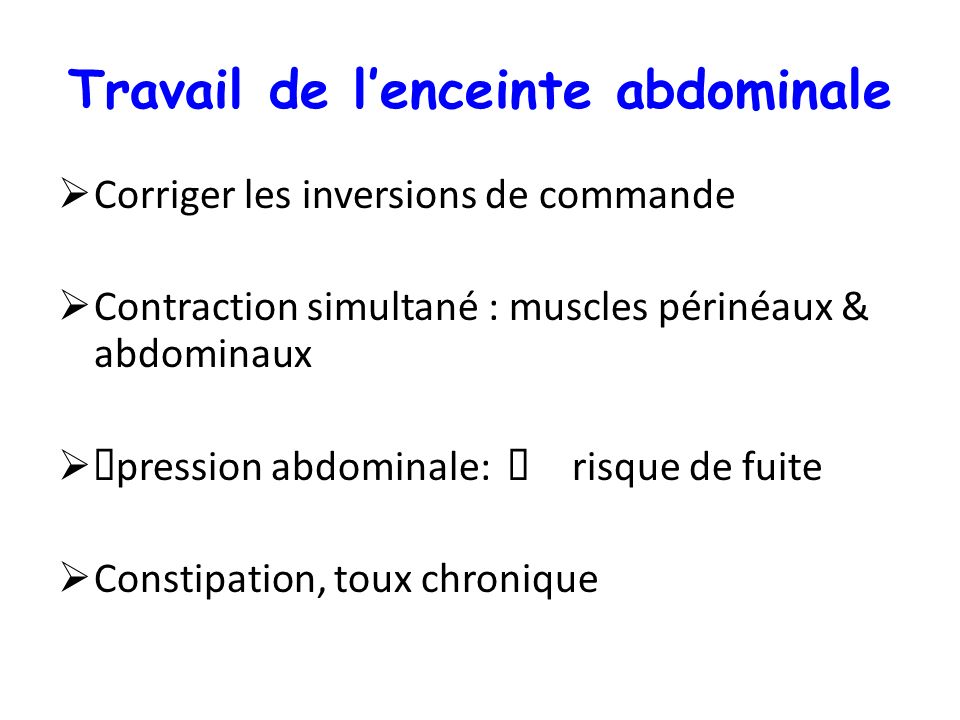 Travail de l'enceinte abdominale