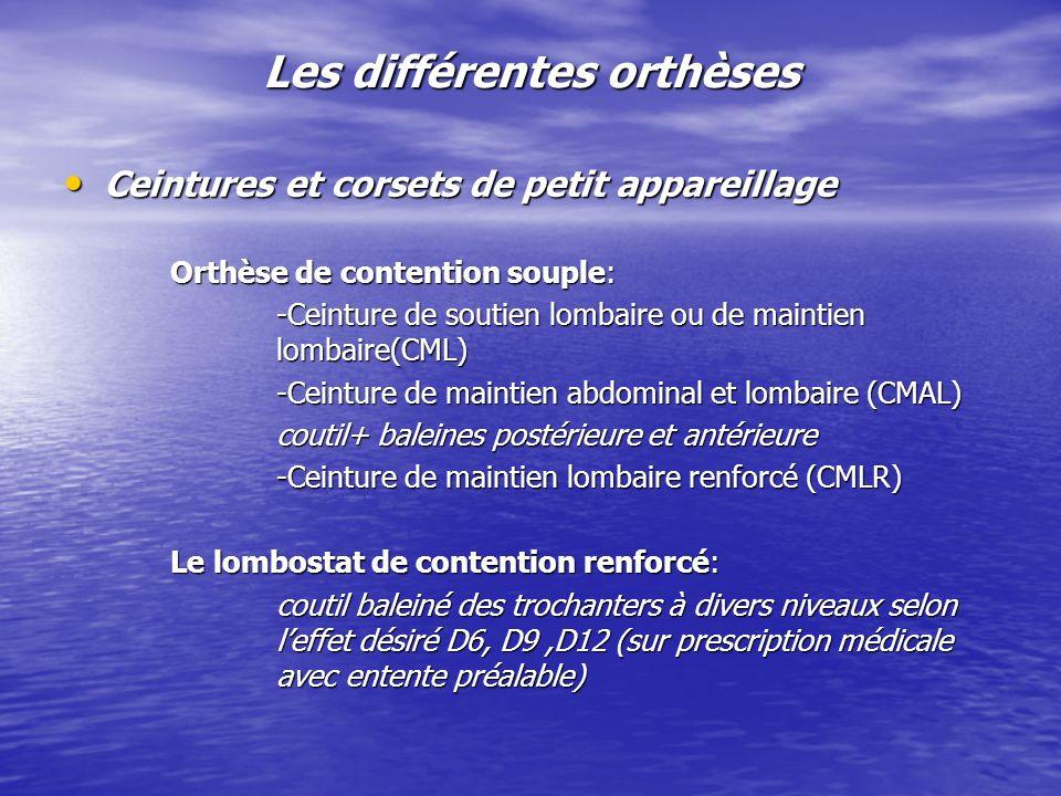 Les différentes orthèses