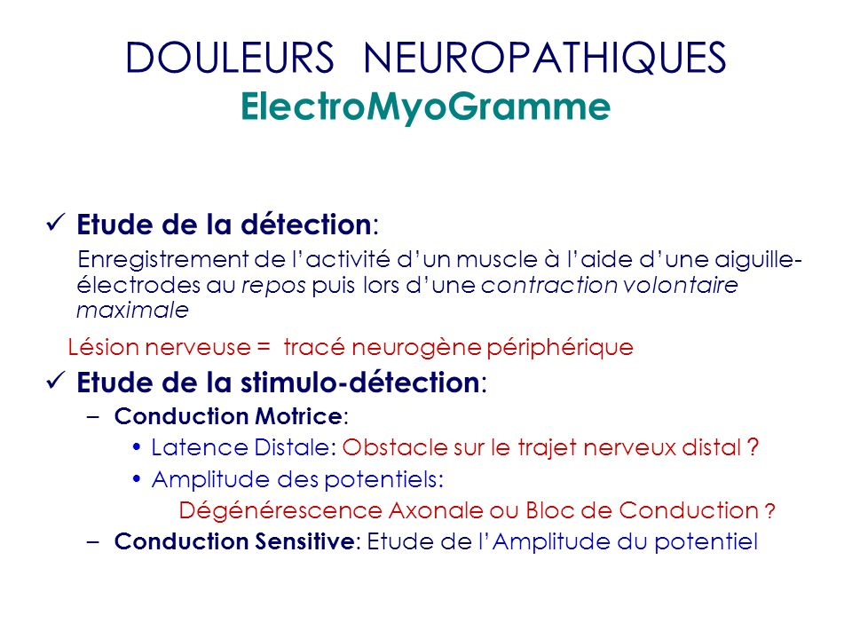 DOULEURS NEUROPATHIQUES ElectroMyoGramme