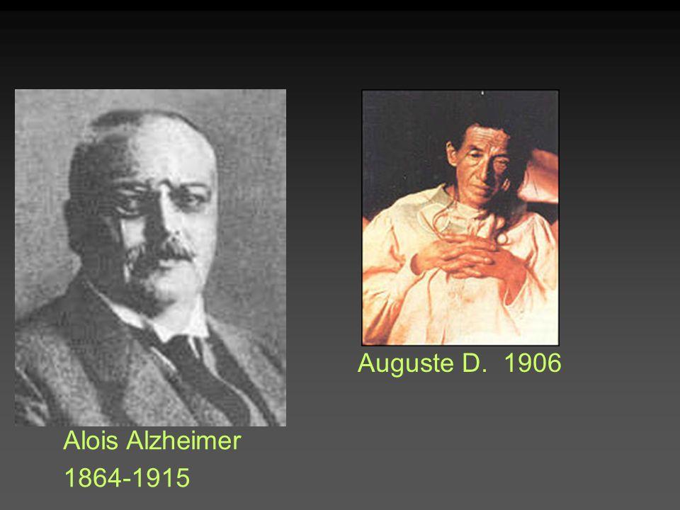 Auguste D. 1906 Alois Alzheimer 1864-1915