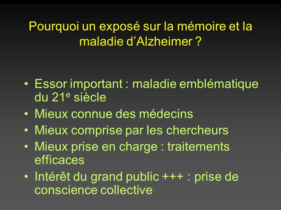 Pourquoi un exposé sur la mémoire et la maladie d'Alzheimer