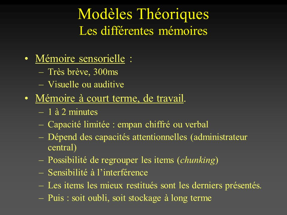 Modèles Théoriques Les différentes mémoires