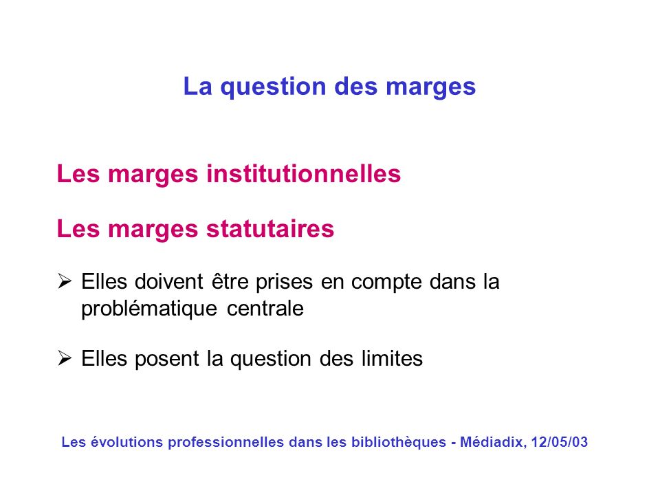 Les marges institutionnelles