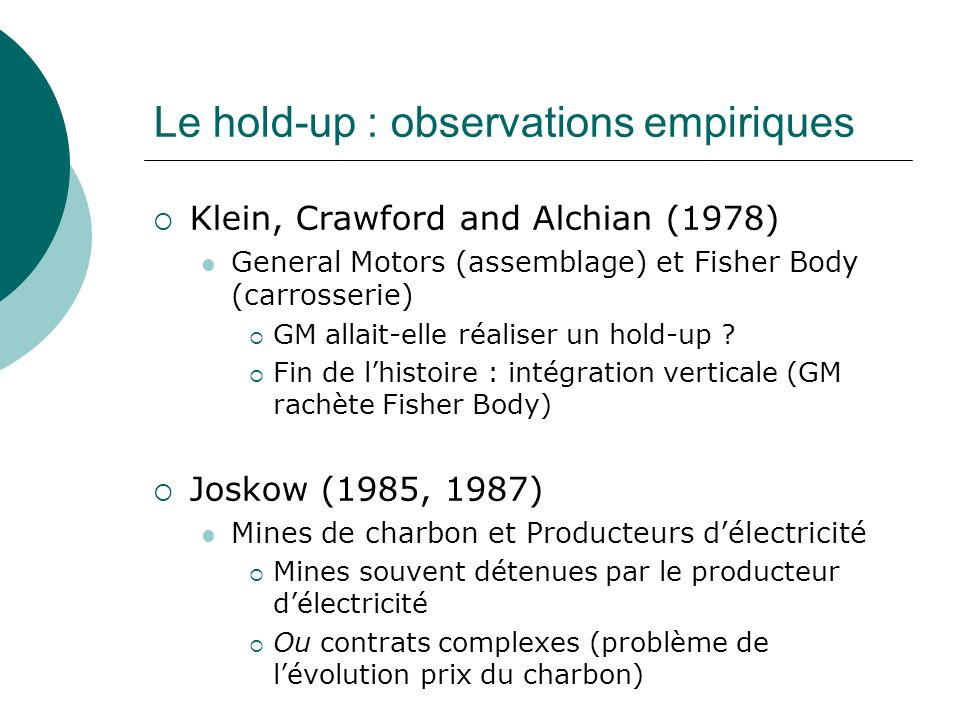 Le hold-up : observations empiriques
