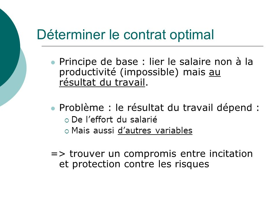 Déterminer le contrat optimal