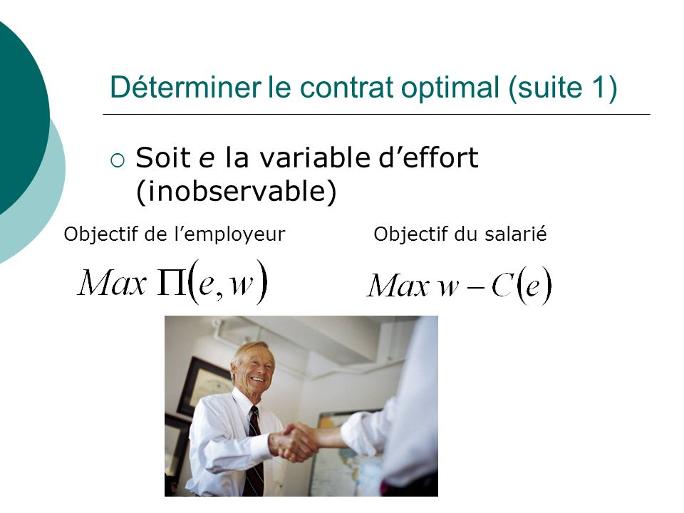 Déterminer le contrat optimal (suite 1)