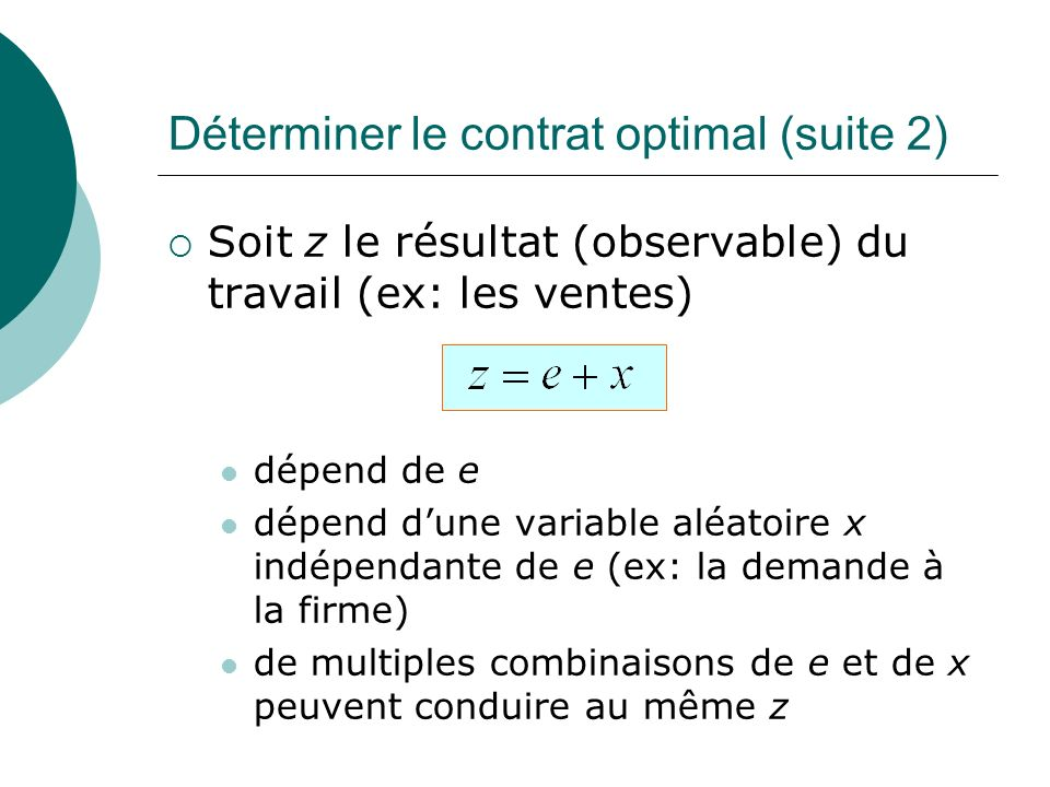 Déterminer le contrat optimal (suite 2)
