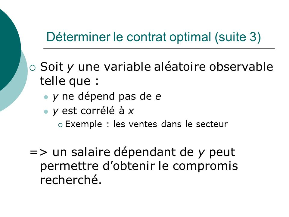 Déterminer le contrat optimal (suite 3)