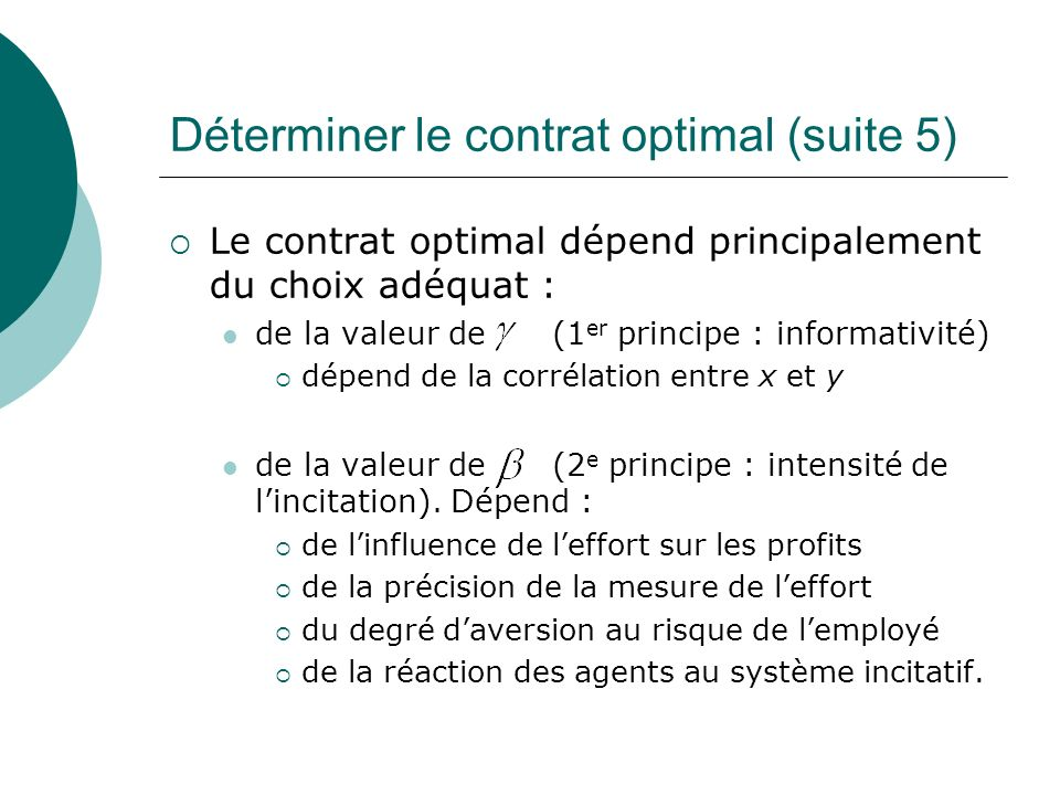 Déterminer le contrat optimal (suite 5)