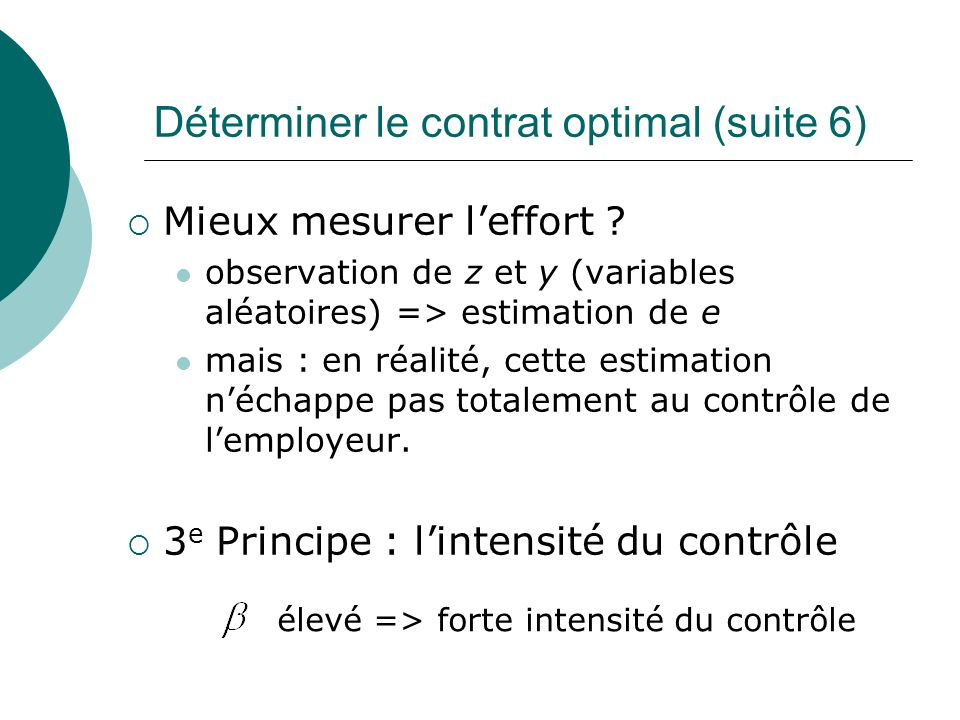 Déterminer le contrat optimal (suite 6)