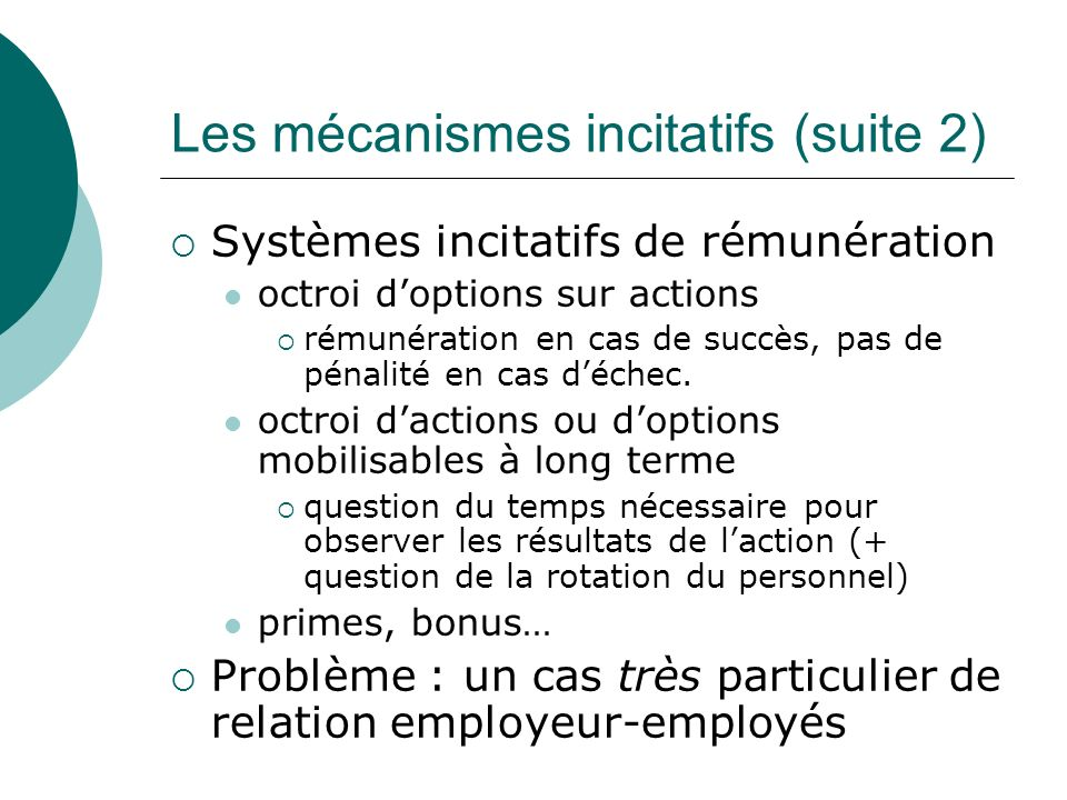 Les mécanismes incitatifs (suite 2)