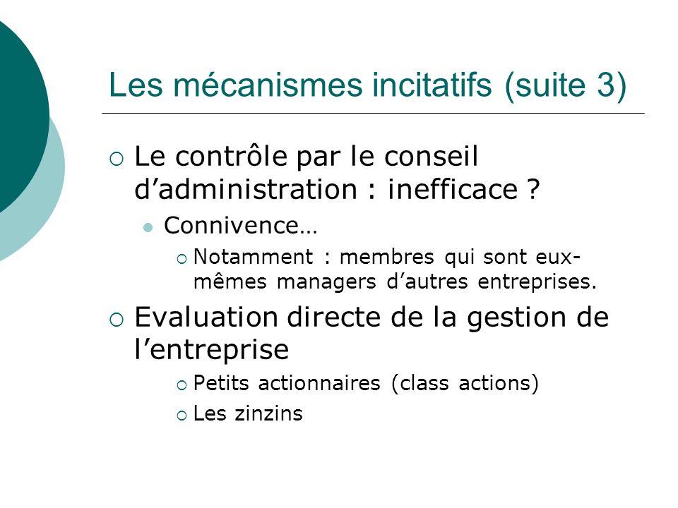 Les mécanismes incitatifs (suite 3)