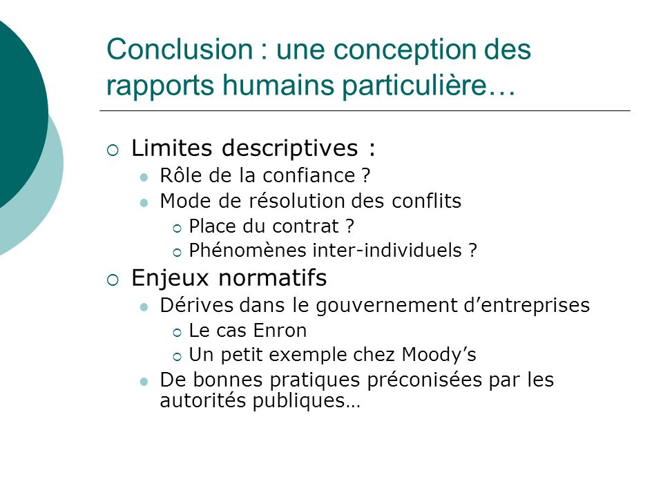 Conclusion : une conception des rapports humains particulière…