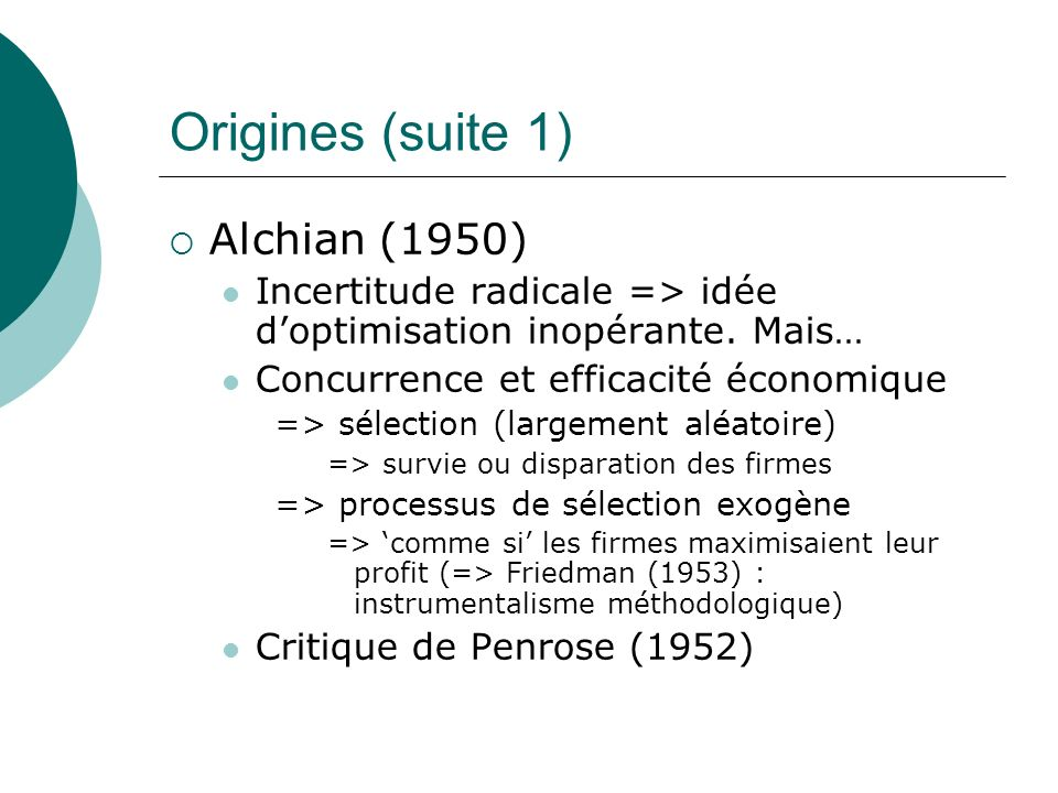 Origines (suite 1) Alchian (1950)