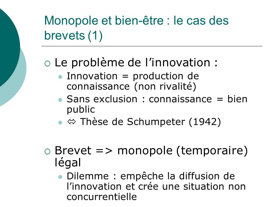 Monopole et bien-être : le cas des brevets (1)