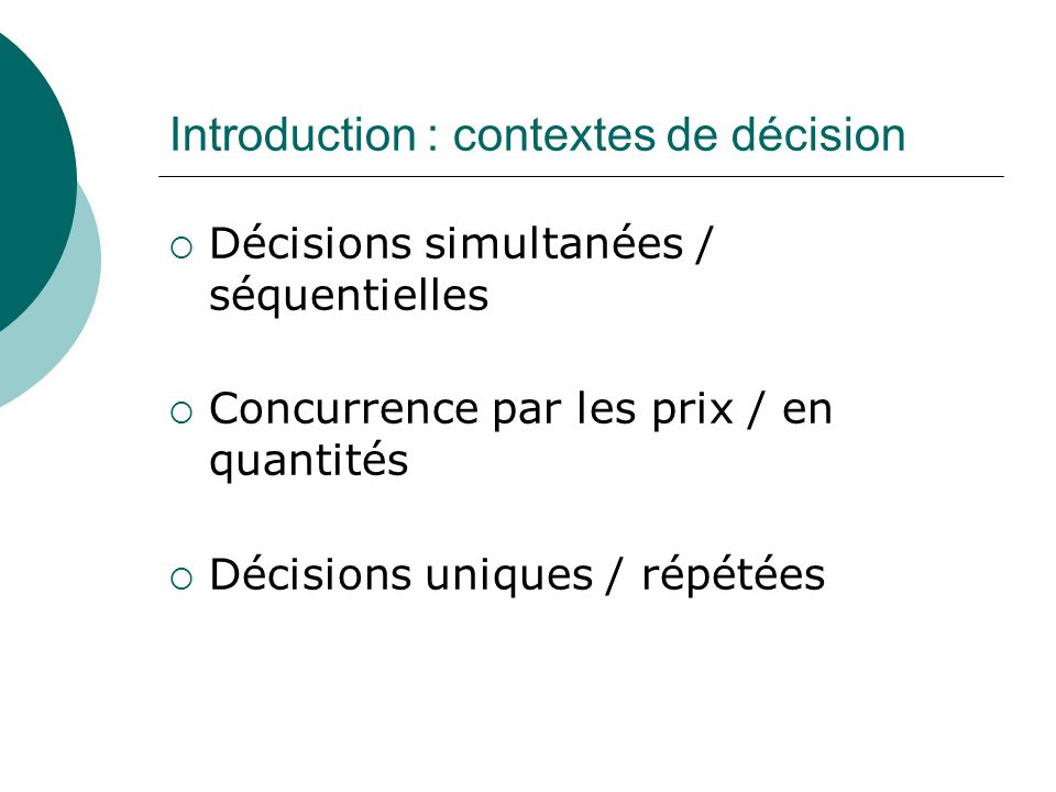 Introduction : contextes de décision