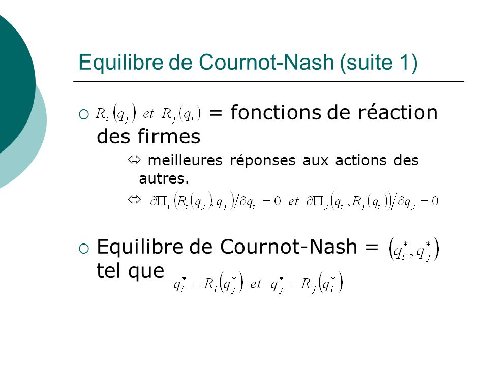 Equilibre de Cournot-Nash (suite 1)