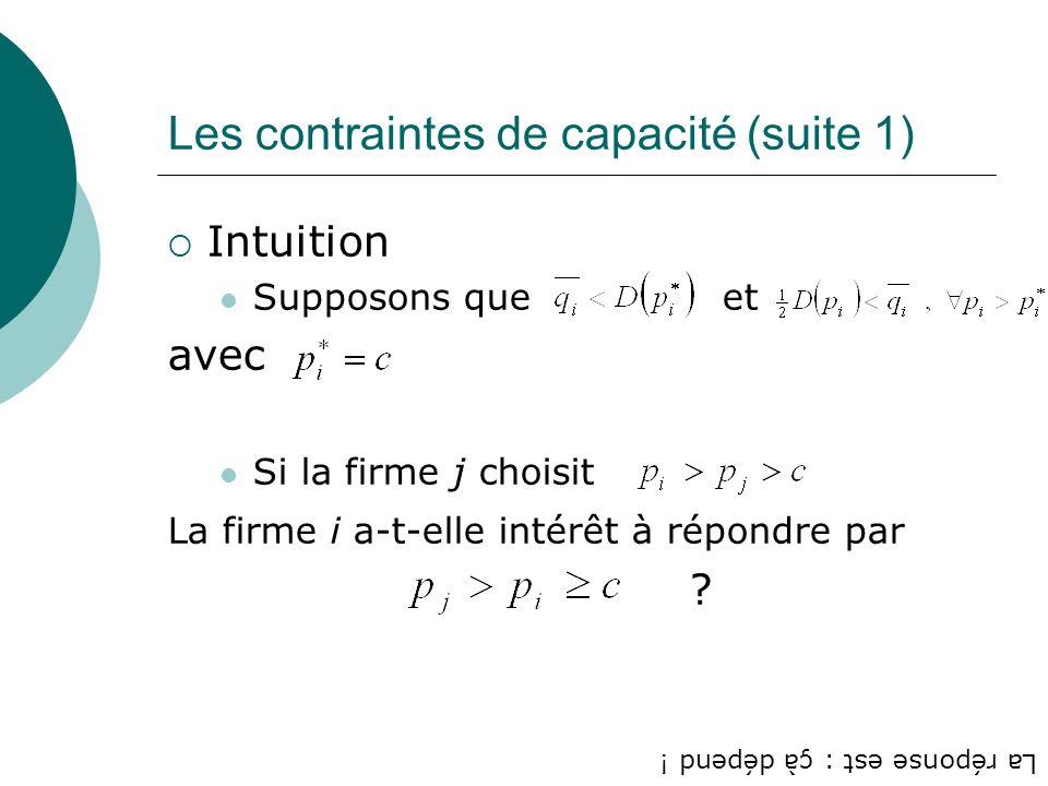 Les contraintes de capacité (suite 1)